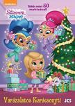 Shimmer és Shine - Varázslatos Karácsonyt!<!--span style='font-size:10px;'>(G)</span-->