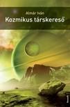 Almár Iván - Kozmikus társkereső [eKönyv: epub,  mobi]