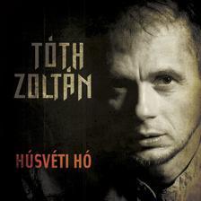 Tóth Zoltán - Tóth Zoltán:Húsvéti hó CD