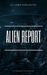 Goldentree Brandon - Alien Report [eKönyv: epub,  mobi]