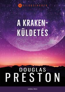 Douglas Preston - A Kraken-küldetés