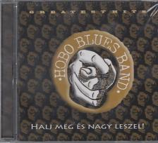 - HALJ MEG ÉS NAGY LESZEL! CD HOBO BLUES BAND