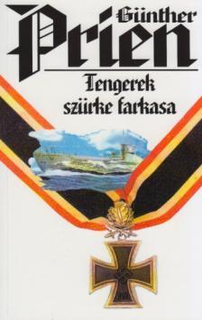 PRIEN, GÜNTHER - Tengerek szürke farkasa