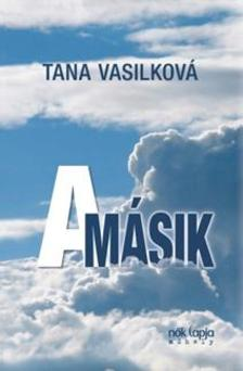 Tana Vasilkova - A másik