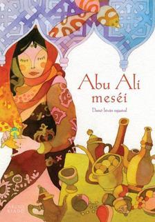 . - Abu Ali meséi