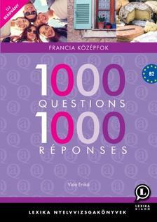 LX-0131-1 Vida Enikő - 1000 Questions 1000 Réponses - Francia középfok /új/