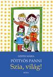 SZEPES MÁRIA - Pöttyös Panni - Szia világ (3.kiadás)<!--span style='font-size:10px;'>(G)</span-->