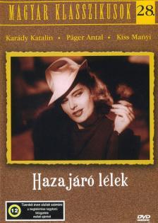 Zilahy Lajos - HAZAJÁRÓ LÉLEK - MAGYAR KLASSZIKUSOK 28.