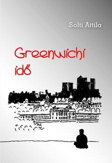 Solti Attila - Greenwichi idő