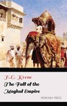 Keene H.G. - The Fall of the Moghul Empire [eKönyv: epub,  mobi]