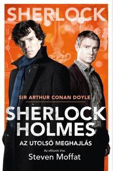 Arthur Conan Doyle - Sherlock Holmes: Az utolsó meghajlás (BBC filmes borító)