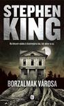 KING, STEPHEN - Borzalmak városa<!--span style='font-size:10px;'>(G)</span-->