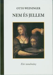 Otto Weininger - Nem és jellem
