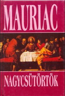 Francois Mauriac - Nagycsütörtök