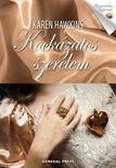Karen Hawkins - Kockázatos szerelem