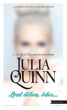 Julia Quinn - Lent délen, édes