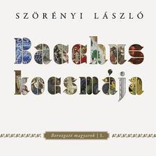 Szörényi László - Bacchus kocsmája