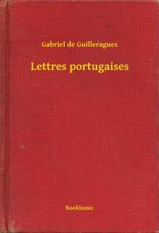 Guilleragues Gabriel de - Lettres portugaises [eKönyv: epub, mobi]