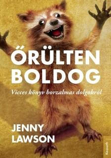 Jenny Lawson - Őrülten boldog [eKönyv: epub, mobi]