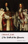 Hale Edward - The Fall of the Stuarts [eKönyv: epub,  mobi]