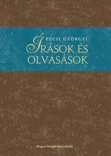 Pécsi Györgyi - Írások és olvasások