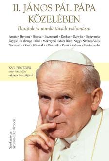 Rezioch, Wlodzimierz (szerk) - II. János Pál pápa közelében