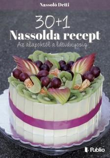 Detti Nassolda - 30+1 Nassolda recept [eKönyv: epub, mobi]