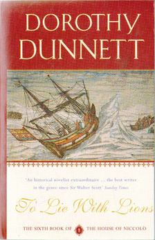 DUNNETT, DOROTHY - To Lie With Lions [antikvár]