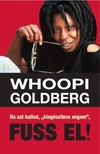 Whoopi Goldberg - Ha azt hallod, kiegészítesz engem, fuss el! [eKönyv: epub, mobi]