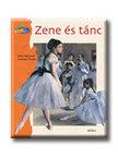 Sylvie Dannaud - Gertrude Dordor - ZENE ÉS TÁNC - MESÉL A FESTMÉNY<!--span style='font-size:10px;'>(G)</span-->