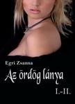 Zsanna Egri - Az ördög lánya 1-2 [eKönyv: pdf, epub, mobi]<!--span style='font-size:10px;'>(G)</span-->