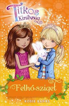 Rosie Banks - Titkos királyság 3. - Felhő-sziget