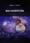 Simon Pápai T. - Bolygóépítők [eKönyv: pdf,  epub,  mobi]