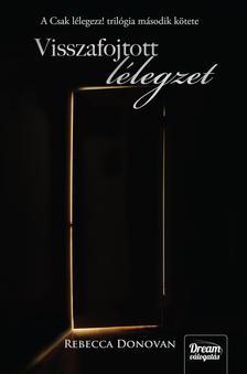 Rebecca Donovan - Visszafojtott lélegzet