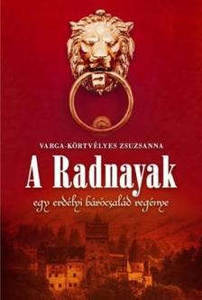 Varga- Körtvélyes Zsuzsanna - A Radnayak