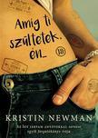 Kristin Newman - Amíg ti szültetek, én...<!--span style='font-size:10px;'>(G)</span-->