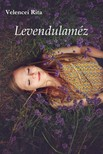 Rita Velencei - Levendulaméz [eKönyv: pdf, epub, mobi]