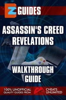 Mistress The Cheat - Assassin's Creed Revelations - Walkthrough guide [eKönyv: epub, mobi]