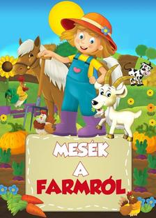 Krajnik Bíró Sára - Mesék a farmról