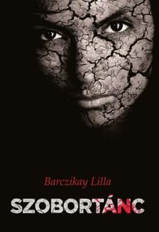 Barczikay Lilla - Szobortánc [eKönyv: epub, mobi]