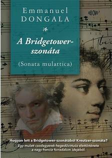 Dongala, Emmanuel - A Bridgetower-szonáta (Sonata mulattica)
