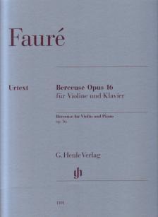 FAURÉ - BERCEUSE OP.16 FÜR VIOLINE UND KLAVIER URTEXT (DOMINIK RAHMER)