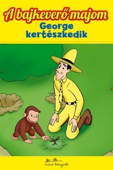 - George kertészkedik - A bajkeverő majom 6.
