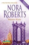 Nora Roberts - Például Kate  [eKönyv: epub, mobi]<!--span style='font-size:10px;'>(G)</span-->