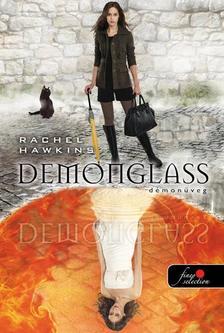 Rachel Hawkins - Démonüveg - KEMÉNY BORÍTÓS