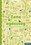 Falus András (szerk.) - Zene és egészség [eKönyv: epub, mobi]<!--span style='font-size:10px;'>(G)</span-->