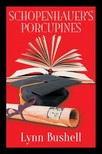 Bushell Lynn - Schopenhauer's Porcupines [eKönyv: epub,  mobi]