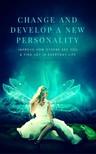 Brightlife Mark - Change and Develop a New Personality [eKönyv: epub, mobi]