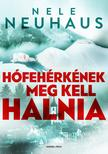 Niele Neuhaus - Hófehérkének meg kell halnia