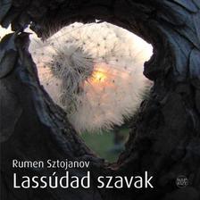 Rumen Sztojanov - Lassúdad szavak